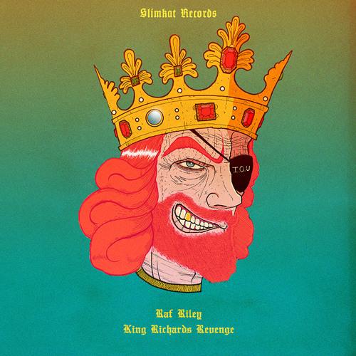 Raf Riley - King Richard's Revenge