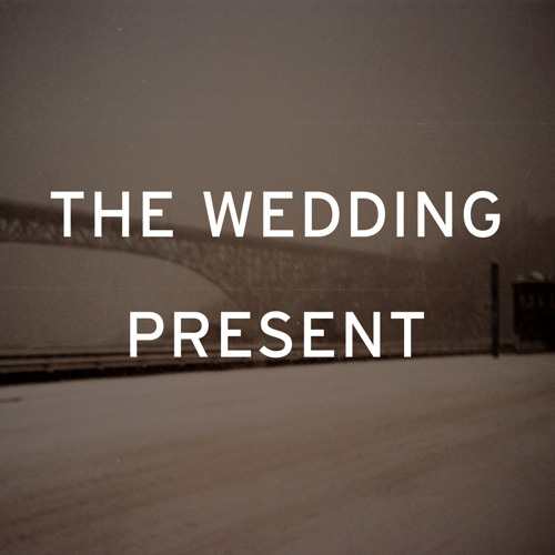The Wedding Present - I'm From Further North Than You