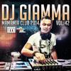 DJ GIAMMA - MAMAMIA CLUB 2014 - mixtape 42