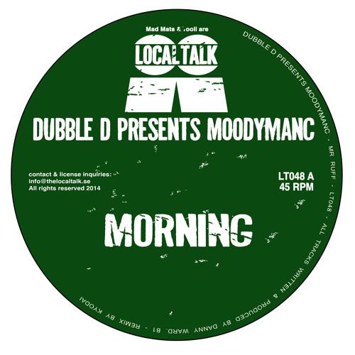 Dubble D Presents Moodymanc - Morning (12'' - LT048, Side A)