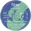 Fibre - The Made in Leeds Festival Mix
