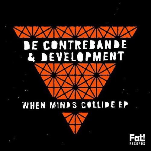 De Contrebande & DevelopMENT - Tell 'em like it is [FORTHCOMING 14/07/2014 ON FAT! RECORDS]