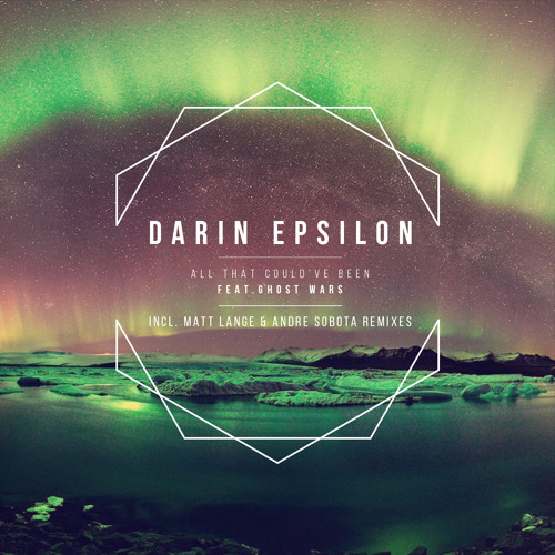 Darin Epsilon feat. Ghost WARS - All That Could've Been (Vocal Mix) [Moonbeam / Black Hole]