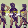 King Problem - Dope Girl Ft. Cito