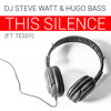 Steve Watt & Hugo Bass (Feat. Tessy) - This Silence (Radio Mix)