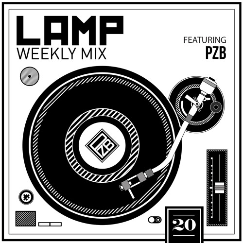 LAMP Weekly Mix #20