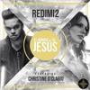 Download EL NOMBRE DE JESUS (Audio) REDIMI2 Feat CHRISTINE D'CLARIO Mp3