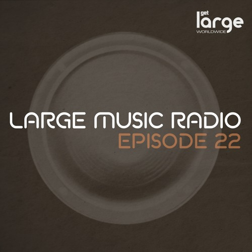 Large Podcast May 2014- Mixed by Leigh D Oliver