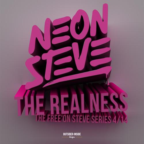 Neon Steve - The Realness