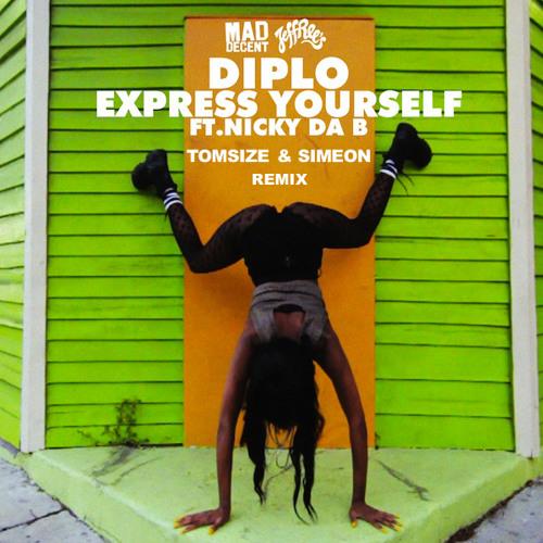 Diplo ft. Nicky Da B - Express Yourself (Tomsize & Simeon Remix)