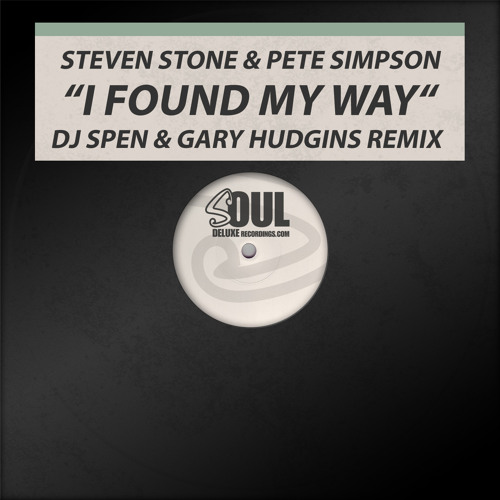 Steven Stone & Pete Simpson - I Found My Way - DJ Spen & Gary Hudgins Remix (Snippet)