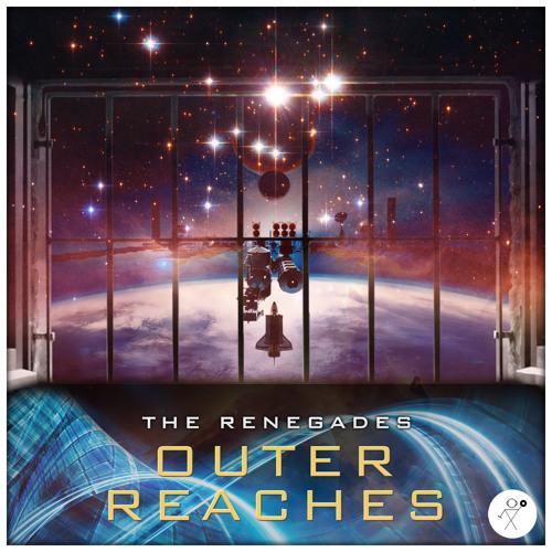 The Renegades - Outer Reaches Promo