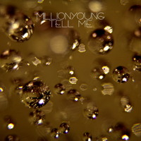 MillionYoung Tell Me Artwork