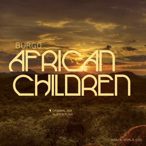 OUT NOW!! Burgo - African Children (Glender Mix)_soundcloudpreview
