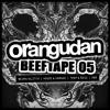 BEEFTAPE 05: Neuro/Glitch   House & Garage   Trap & Bass   D&B