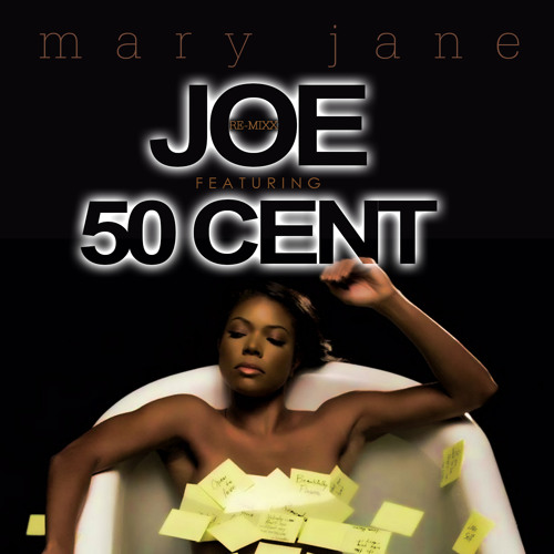 Mary Jane (Remix) feat. 50 Cent