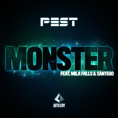 P.E.S.T. - Monster ft. Mila Falls & Santego (VIP)
