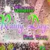 Shano Rainy Dayz Ft Teezy mp3