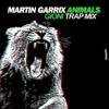 Martin Garrix - Animals (Gioni Trap Remix)(Original REMIX) *FREE DOWNLOAD