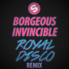 Borgeous - Invincible (Royal Disco Remix) [Free Download]