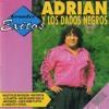Adrian y Los Dados Negros-El Cartero