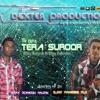 The Xpose- Tera Suroor (DJ FaheeM N DJ RoNesh)