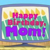 Mom its your birthday from phineas and ferb