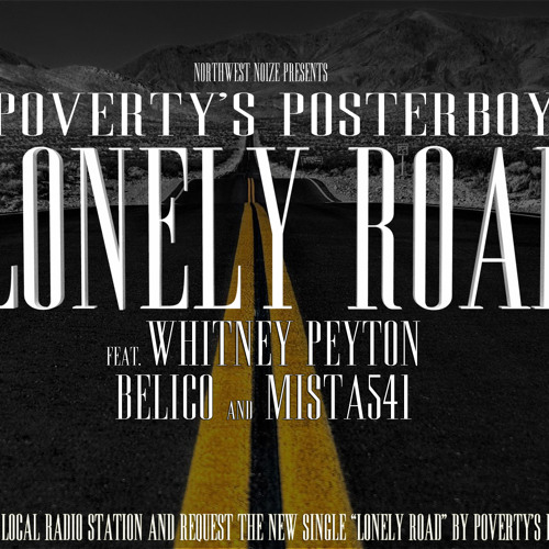 Lonely Road feat. Mista 541 | Belico | Whitney Peyton
