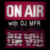 Download On Air with DJ MFR Mix Show Special Guest Vincent Kwok Mp3