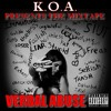 M.C.C.T.W (Music Can Change The World Freestyle)- K.O.A