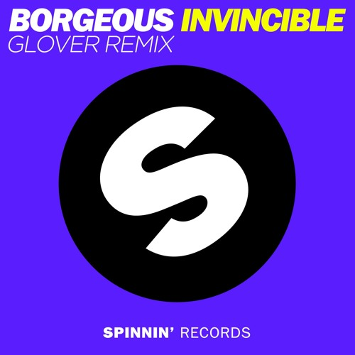 Borgeous - Invincible (Glover Remix) FREE DOWNLOAD