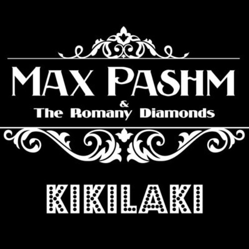Max Pashm & The Romani Diamonds - Kikilaki (Typoboy & ADLN Remix) Excerpt/Extrait