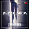 Steven Tyner ft. Quentin Miller - Private Show (prod. By 341MusicGroup) mp3