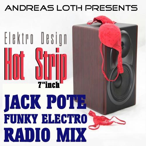 ELEKTRO DESIGN - HOT STRIP (JACK POTE FUNKY ELECTRO HOUSE RADIO REMIX) shorted