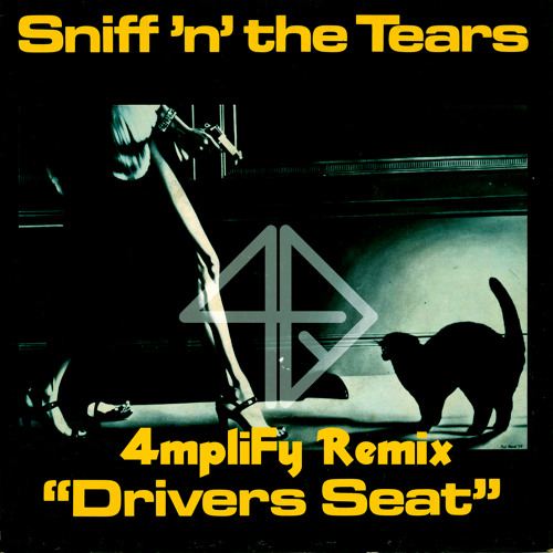 Sniff 'n the Tears - Driver's Seat (4mpliFy Remix) *** FREE DOWNLOAD ***