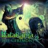 BalaRama - The Ceremony