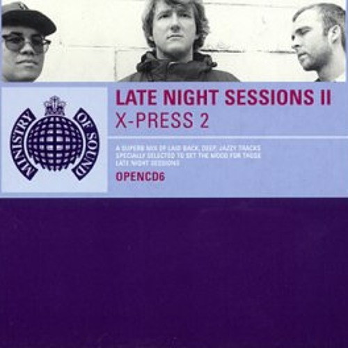 098 X Press 2 Late Night Sessions Part 2 Disc One
