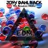 Jony Dahlback - The Bounce Music ▆ ▅ ▃ EDM Records ▃ ▅ ▆