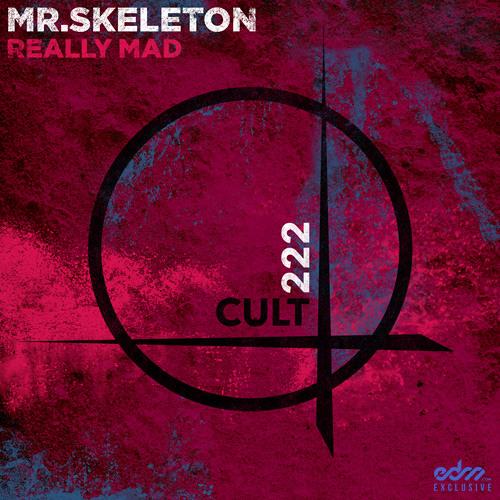 Mr. Skeleton - Really Mad [EDM.com Exclusive]