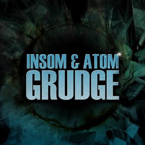 Insom & AtoM - Grudge