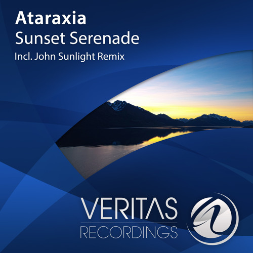 Ataraxia - Sunset Serenade (John Sunlight Remix)