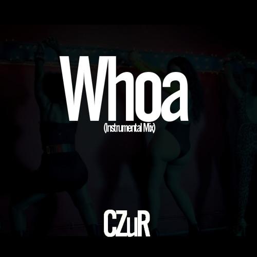Whoa (Instrumental Mix)[Free DL]