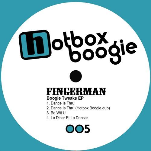 Fingerman - Dance Is Thru (Hotbox Boogie Dub) - HB005