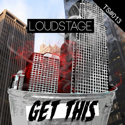 Loudstage - Get This (Original Mix) ON BEATPORT