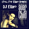 Jane Child - Don't Want To Fall In Love (Fell For Ekho Remix)