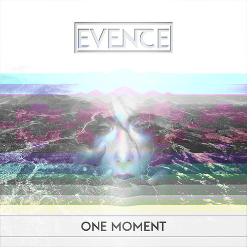 Evence - One Moment
