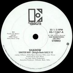 Shadow - Sinister Way - [Boogie Beats Edit]
