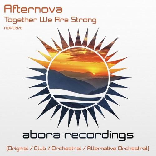 Afternova - Together We Are Strong (Orchestral Mix)
