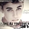 Justin Bieber songs Justin Bieber - As Long As You Love Me 2014 (DJ Dangerous Raj Desai)