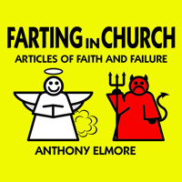"Hear my Atl Fringe Piece ""Farting in Church"""